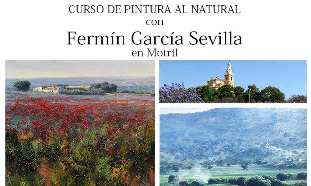 Fermín García Sevilla en Motril: Curso de pintura al natural