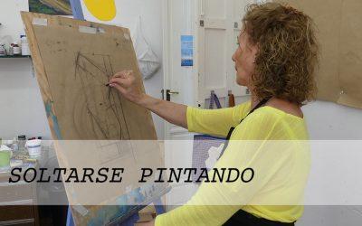 Soltarse pintando. Recopilación de la serie videos de mi canal de Youtube